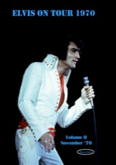 Elvis On Tour 1970 Vol 2 (Nov '70) - Hardback K.Davis