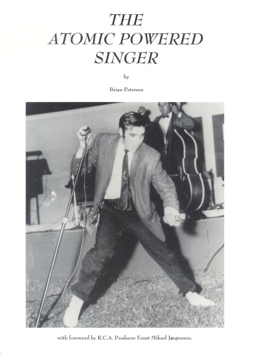 The Atomic Powered Singer - B.Petersen w/Forward by E.Jorgensen