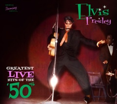 ELVIS - Greatest Live Hits Of The '50's - Sealed Digi Pk