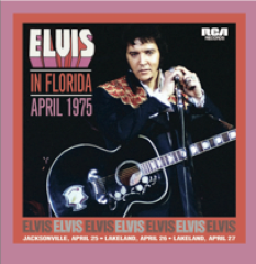 Elvis In Florida, April 1975 - FTD 130