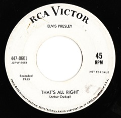 447-0601 That's All Right / Blue Moon Of Kentucky - PROMO