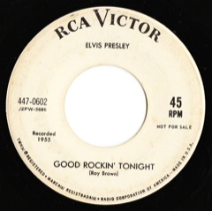 447-0602 Good Rockin' Tonight / I Don't Care If The Sun Don't Shine - Code # 1 PROMO VG