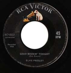 447-0602 Good Rockin' Tonight / I Don't Care If The Sun Don't Shine - Code # 1 EX