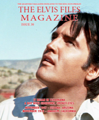ELVIS FILES Mag - Issue No.30