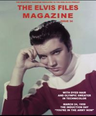 ELVIS FILES Mag - Issue No.34 Pre-Order