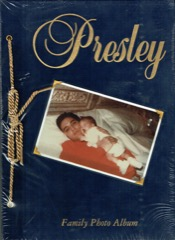 PRESLEY: Family Photo Album