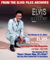 ELVIS FILES Magazine # 2 - Pre-Order Now