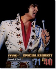 ELVIS By Request '71 at 40 - J.A.T Hardback