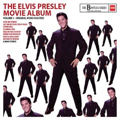 THE ELVIS PRESLEY MOVIE ALBUM - Original Mono Masters